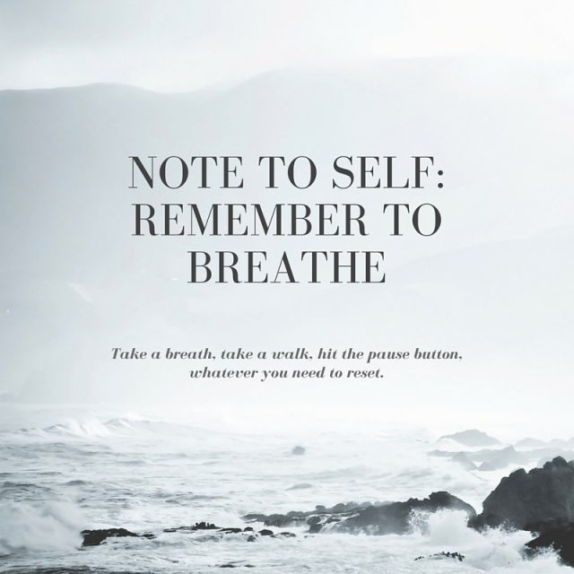 note-to-self-remember-to-breathe