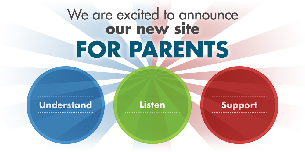 We are excited to anounce our new site FOR PARENTS!