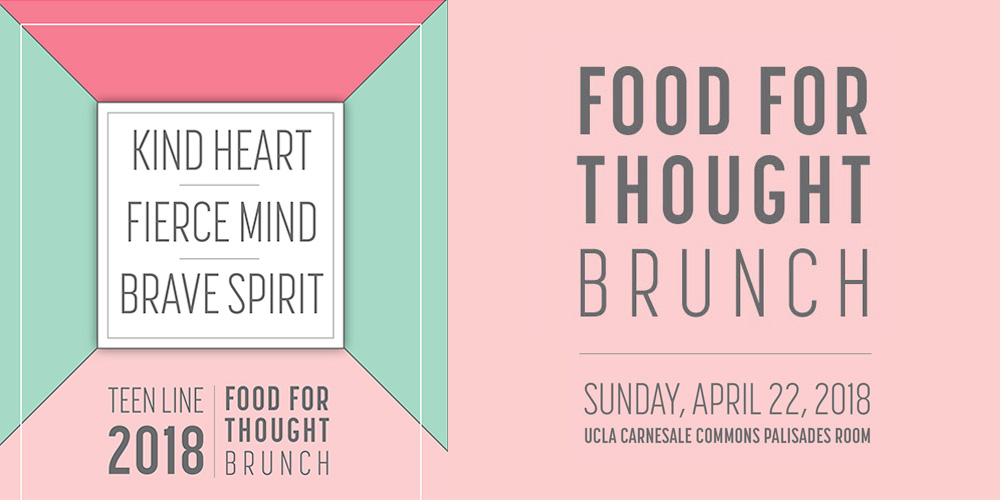 Sunday April 22, 2018: Teen Line Food for Thought Brunch